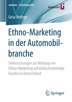 Ethno-Marketing in der Automobilbranche von Bethge,  Gesa