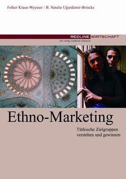 Ethno-Marketing von Brincks-Ugurdemir,  Bettina Natalie, Brincks-Ugurdemir,  Bettina Natalie; Kraus-Weysser