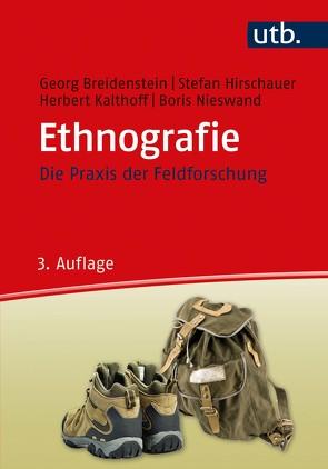 Ethnografie von Breidenstein,  Georg, Hirschauer,  Stefan, Kalthoff,  Herbert, Nieswand,  Boris