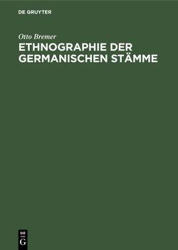 Ethnographie der germanischen Stämme von Bremer,  Otto