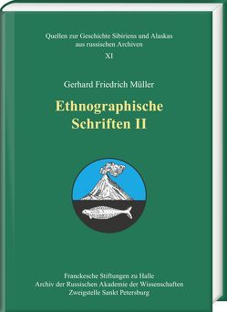 Ethnographische Schriften II von Ėlert,  Aleksandr Christianovič, Hintzsche,  Wieland