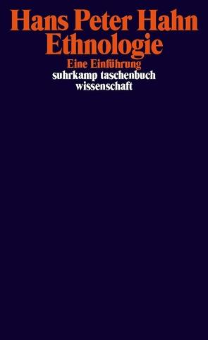 Ethnologie von Hahn,  Hans Peter
