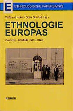 Ethnologie Europas von Dracklé,  Dorle, Kokot,  Waltraud