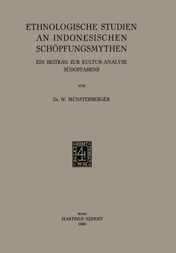 Ethnologische Studien an Indonesischen Schöpfungsmythen von Münsterberger,  W.