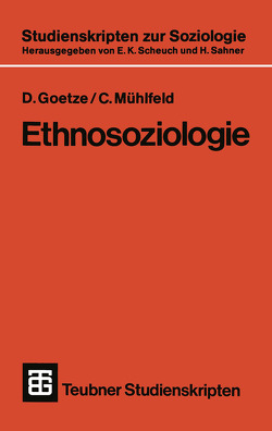 Ethnosoziologie von Goetze,  D., Mühlfeld,  C.