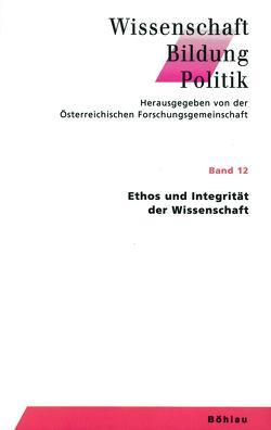 Ethos und Integrität der Wissenschaft von Magerl,  Gottfried, Schmidinger,  Heinrich