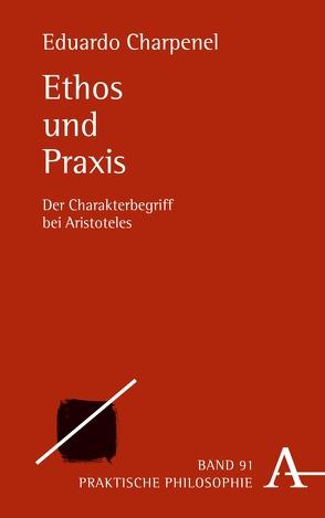Ethos und Praxis von Charpenel,  Eduardo