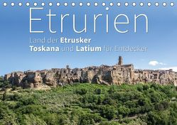 Etrurien: Land der Etrusker – Toskana und Latium für Entdecker (Tischkalender 2019 DIN A5 quer) von Hoffmann,  Monika