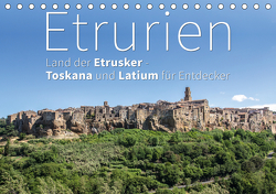 Etrurien: Land der Etrusker – Toskana und Latium für Entdecker (Tischkalender 2021 DIN A5 quer) von Hoffmann,  Monika