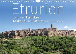 Etrurien: Land der Etrusker – Toskana und Latium für Entdecker (Wandkalender 2021 DIN A4 quer) von Hoffmann,  Monika