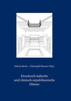 Etruskisch-italische und römisch-republikanische Häuser von Bentz,  Martin, Reusser,  Christoph