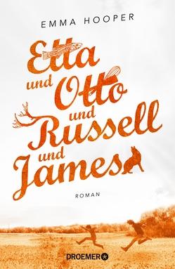 Etta und Otto und Russell und James von Grabinger,  Michaela, Hooper,  Emma