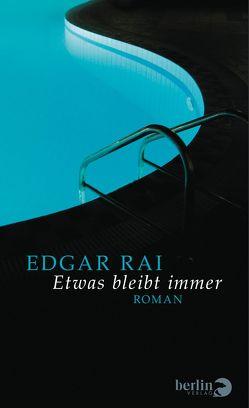 Etwas bleibt immer von Rai,  Edgar