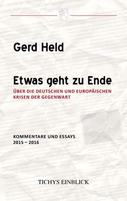 Etwas geht zu Ende von Held,  Gerd