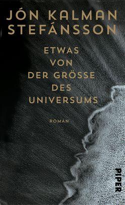 Etwas von der Größe des Universums von Stefánsson,  Jón Kalman, Wetzig,  Karl-Ludwig