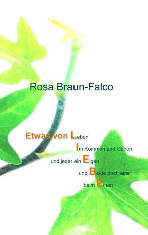 Etwas von Liebe von Braun-Falco,  Rosa