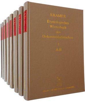 Etymologisches Wörterbuch des Dolomitenladinischen (EWD) von Fiacre,  Klaus J, Flick,  Brigitte, Homge,  Ruth, Kramer,  Johannes