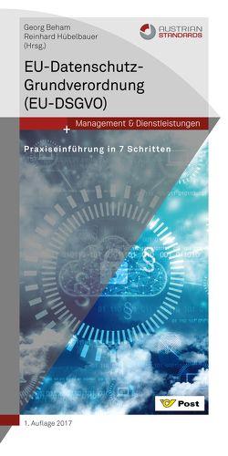 EU-Datenschutz-Grundverordnung (EU-DSGVO) von Beham,  Georg, Hübelbauer,  Reinhard