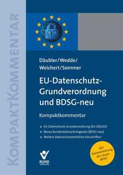 EU-Datenschutz-Grundverordnung und BDSG-neu von Däubler,  Wolfgang, Sommer,  Imke, Wedde,  Peter, Weichert,  Thilo