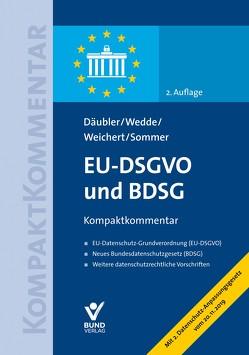EU-DSGVO und BDSG von Däubler,  Wolfgang, Sommer,  Imke, Wedde,  Peter, Weichert,  Thilo