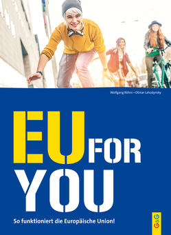 EU for you! von Böhm,  Wolfgang, Lahodynsky,  Otmar