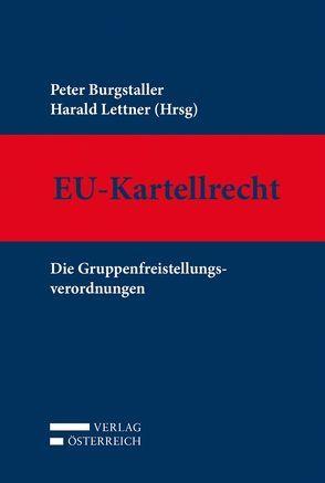 EU-Kartellrecht von Burgstaller,  Peter, Lettner,  Harald