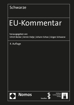 EU-Kommentar von Becker,  Ulrich, Hatje,  Armin, Schoo,  Johann, Schwarze,  Jürgen