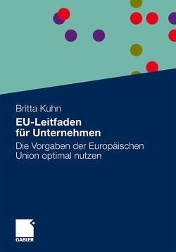 EU-Leitfaden für Unternehmen von Kuhn,  Britta