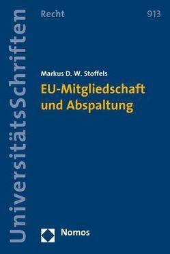 EU-Mitgliedschaft und Abspaltung von Stoffels,  Markus D. W.