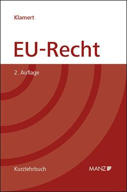EU-Recht von Klamert,  Marcus, Thalmann,  Peter