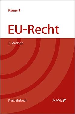 EU-Recht von Klamert,  Marcus