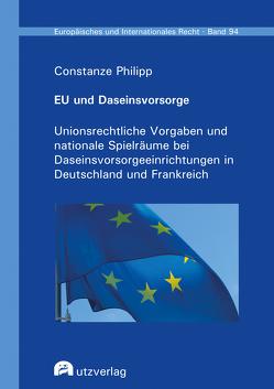 EU und Daseinsvorsorge von Philipp,  Constanze