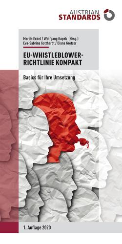 EU-Whistleblower-Richtlinie kompakt von Eckel,  Martin, Gotthardt,  Eva-Sabrina, Gretzer,  Diana, Kapek,  Wolfgang