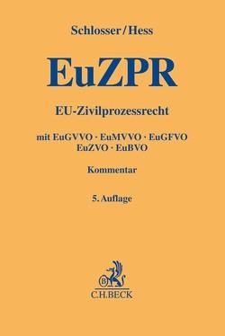 EU-Zivilprozessrecht von Hess,  Burkhard, Schlosser,  Peter F.