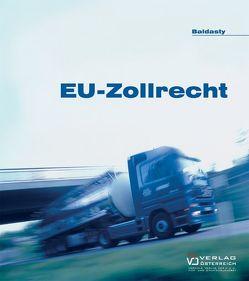 EU-Zollrecht von Baldasty,  Gerald