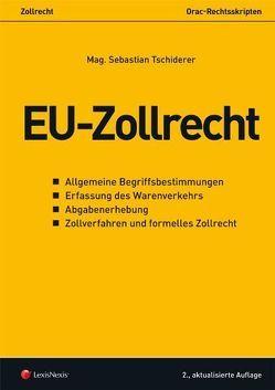 EU-Zollrecht von Tschiderer,  Sebastian
