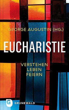 Eucharistie von Augustin,  George