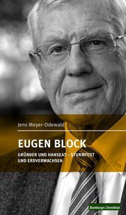 EUGEN BLOCK von Meyer-Odewald,  Jens