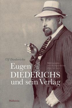 Eugen Diederichs und sein Verlag von Diederichs,  Ulf