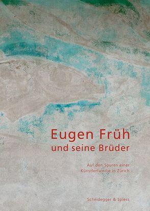 Eugen Früh und seine Brüder von Burla,  Thomas, Fischer,  Matthias, Morlang,  Werner, Müller,  Peter, Näf,  Lukas, Sackmann,  Dominik