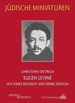Eugen Leviné von Dietrich,  Christian