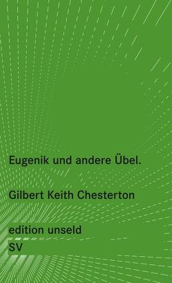 Eugenik und andere Übel von Chesterton,  Gilbert Keith, Jakubzik,  Frank, Lemke,  Thomas