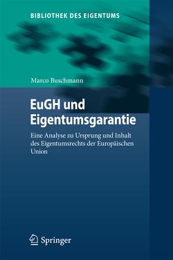 EuGH und Eigentumsgarantie von Buschmann,  Marco