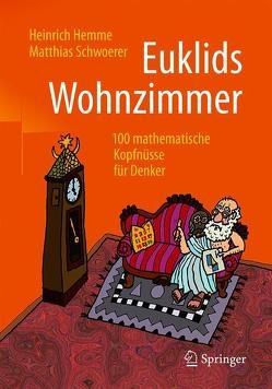 Euklids Wohnzimmer von Hemme,  Heinrich, Schwoerer,  Matthias