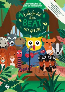 Eule findet den Beat mit Gefühl, Heft inkl. CD + Hörspiel-CD von Raack,  Christina