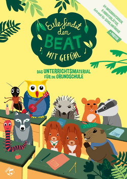 Eule findet den Beat mit Gefühl, Unterrichtsmaterial von Dembowski,  Knut, Walzel,  Janis