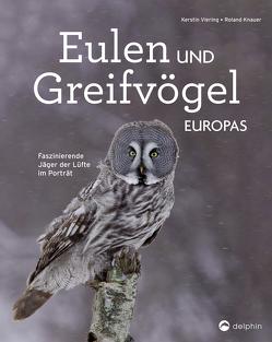 Eulen und Greifvögel Europas von Knauer,  Roland, Viering,  Kerstin