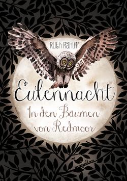 Eulennacht – In den Bäumen von Redmoor von Rahlff,  Ruth