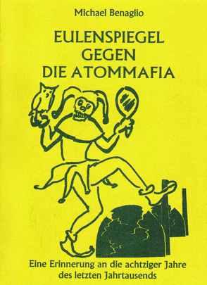 Eulenspiegel gegen die Atommafia