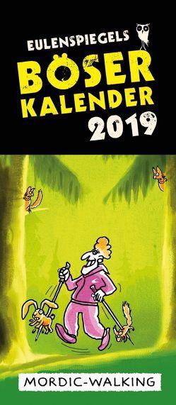 Eulenspiegels Böser Kalender 2019 VE 5 Exemplare von Lonkowski,  Rolf